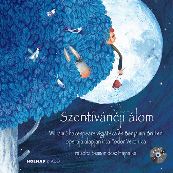 Szentivánéji álom - Mesék az Operából