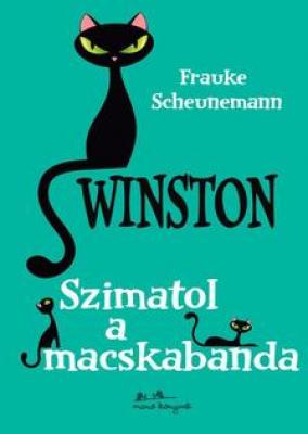 Winston 2. - Szimatol a macskabanda