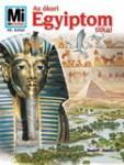 Mi Micsoda - Az ókori Egyiptom titkai