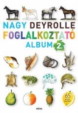 Nagy Deyrolle foglalkoztató album 2. (40 színes matricával)