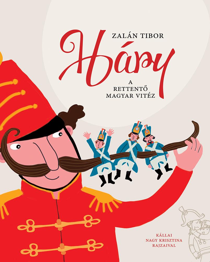 Háry - A rettentő magyar vitéz