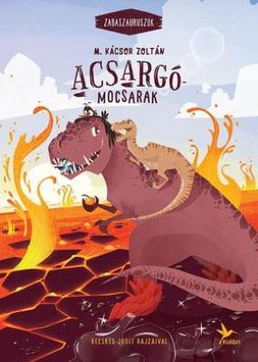 Acsargó-mocsarak - Zabaszauruszok 3.