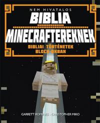 Minecraft - Nem hivatalos Biblia Minecraftereknek
