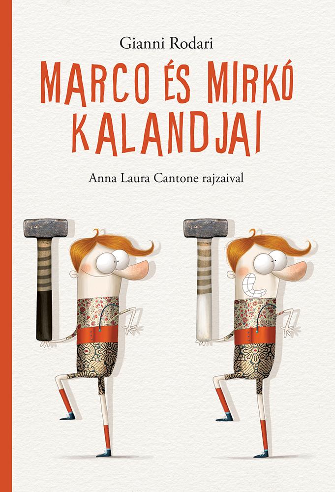 Marco és Mirkó kalandjai