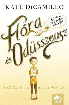 Flóra és Odüsszeusz - A kislány és a mókus kalandjai