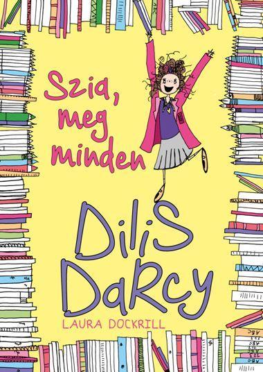 Dilis Darcy 2. - Szia, meg minden