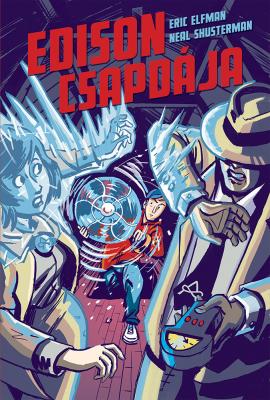 Edison csapdája - Akcelerátus - trilógia 2.