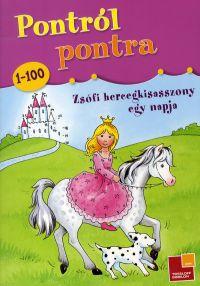 Pontról Pontra - Zsófi hercegkisasszony egy napja