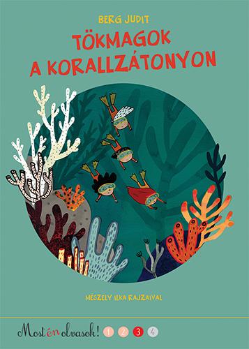 Tökmagok a korallzátonyon