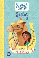 Szilaj - Pru naplója. Egy dolgos nyár története
