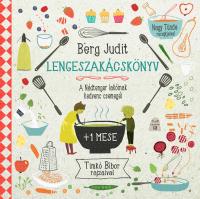 Lengemesék - Lengeszakácskönyv - A Nádtenger lakóinak kedvenc csemegéi