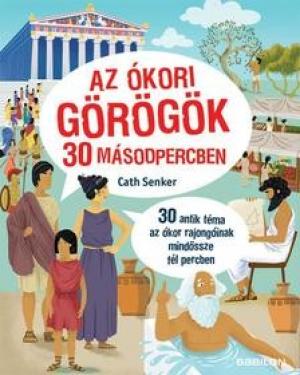 Az ókori görögök 30 másodpercben