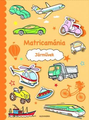 Matricamánia - Járművek