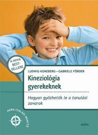 Kineziológia gyerekeknek - Móra Családi Iránytű