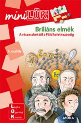 Briliáns elmék - A részecskéktől a Föld keletkezéséig - LDI243 - miniLÜK