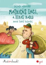 Matricás Laci, a híres rabló - Most én olvasok! 1.