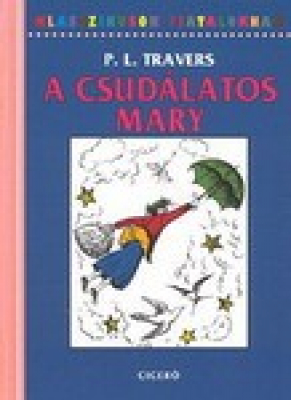A csudálatos Mary - Klasszikusok Fiataloknak 1.