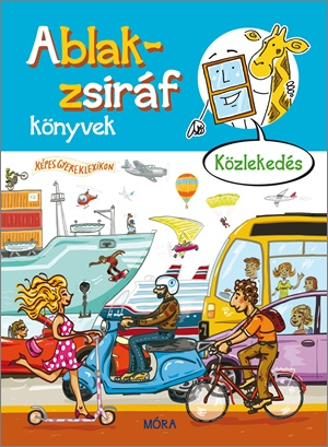 Ablak-zsiráf könyvek 2. - Közlekedés