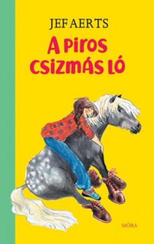 A piros csizmás ló