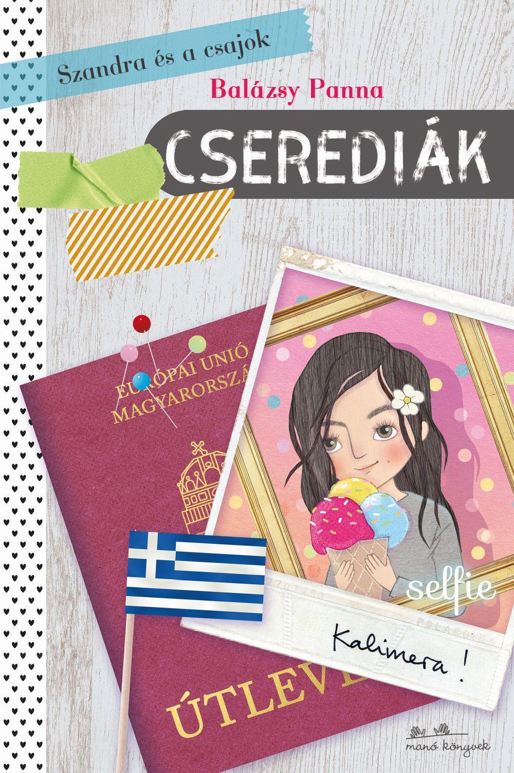 Szandra és a csajok - Cserediák