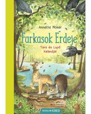 Farkasok Erdeje - Tara és Lupó kalandjai