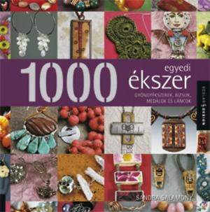 1000 egyedi ékszer - Gyöngyékszerek, bizsuk, medálok és láncok