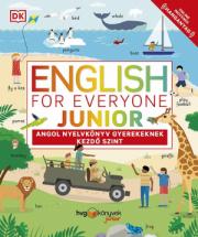 English for Everyone Junior: Angol nyelvkönyv gyerekeknek
