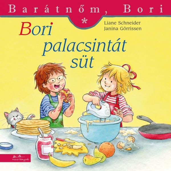 Bori palacsintát süt - Barátnőm, Bori füzetek