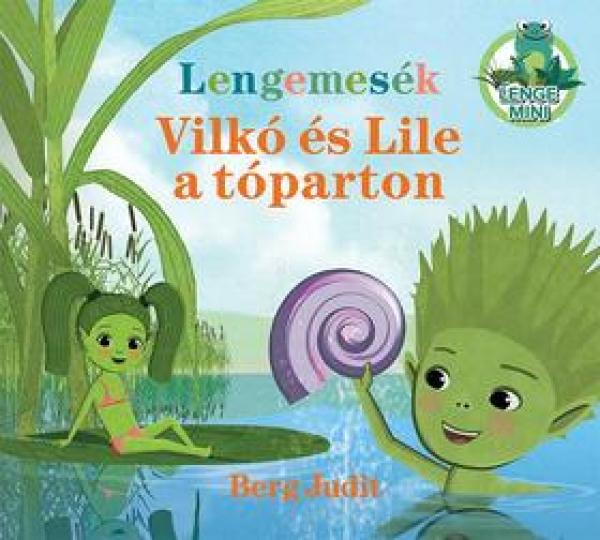 Vilkó és Lile a tóparton - Lenge mini