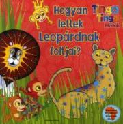 Hogyan lettek Leopárdnak foltjai?