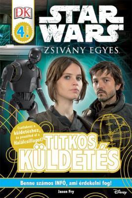 Star Wars - Zsivány Egyes - Titkos küldetések