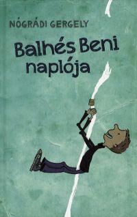 Balhés Beni naplója
