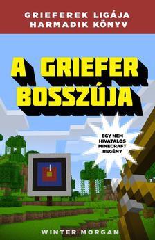 A griefer bosszúja - Egy nem hivatalos Minecraft-regény