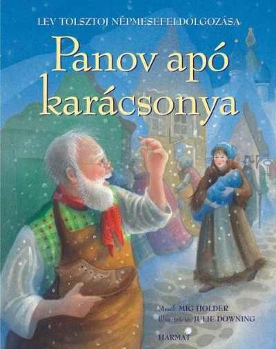Panov apó karácsonya - Lev Tolsztoj népmesefeldolgozása