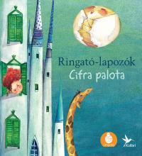 Ringató-lapozók 4. - Cifra palota