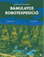 Bámulatos robotexpedíció