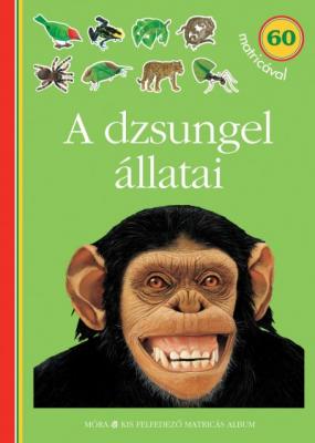 A dzsungel állatai - matricás foglalkoztatókönyv