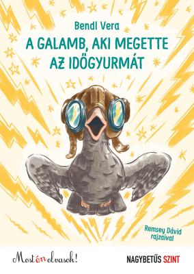 A galamb, aki megette az időgyurmát - Most én olvasok! 0.