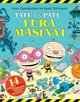 Tatu és Patu fura masinái