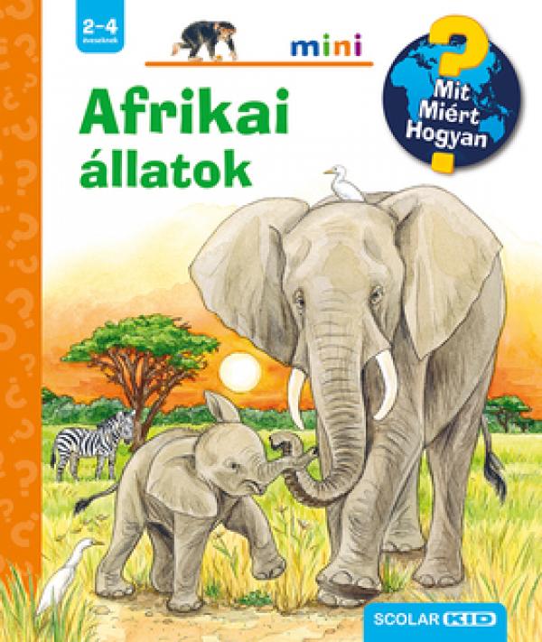 Afrikai állatok  - Mit? Miért? Hogyan? - Mini