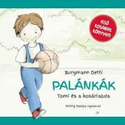 Palánkák - Tomi és a kosárlabda