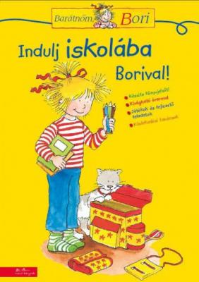 Indulj iskolába Borival! - Barátnőm, Bori foglalkoztatófüzetek