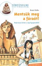 Mentsük meg a fáraót! - Rejtvényes krimi a régi egyiptomból
