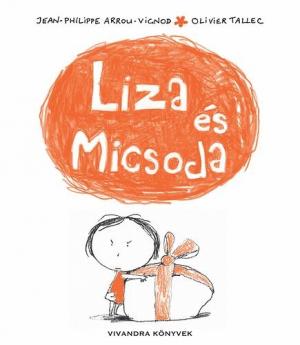 Liza és Micsoda