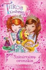 Titkos királyság 22. - Szivárványoroszlán