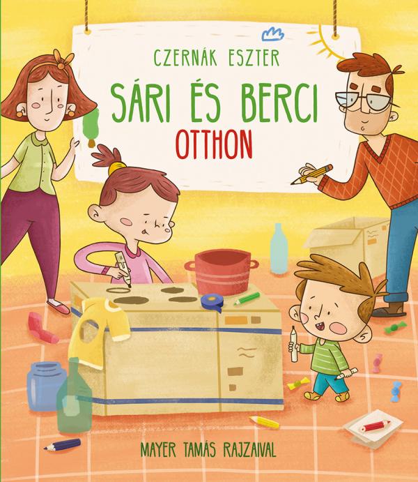 Sári és Berci otthon
