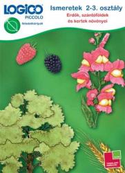LOGICO Piccolo 3462. - Ismeretek 2-3. osztály: Erdők, szántóföldek és kertek növényei