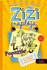 Egy Zizi naplója 3. - Popsztár - Egy nem túl tehetséges popsztár meséi