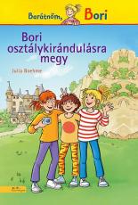 Bori osztálykirándulásra megy - Barátnőm, Bori regények