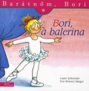 Bori, a balerina - Barátnőm, Bori füzetek